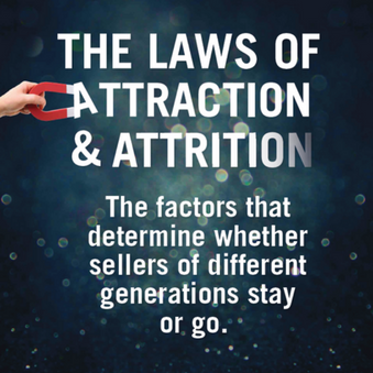 Laws of Attraction and Attrition