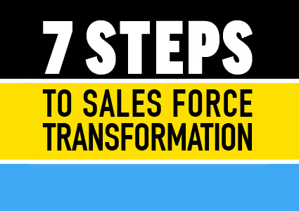7 Steps to Sales Force Transformation Roadmap
